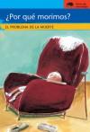 Por que morimos?: El problema de la muerte - Francoise De Guibert