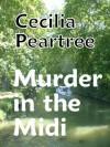 Murder in the Midi - Cecilia Peartree