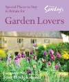 Special Places to Stay in Britain for Garden Lovers, 6th - Nicola Crosse, Alastair Sawday