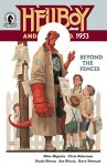 Hellboy and the B.P.R.D.: 1953 #3: Beyond the Fences: Part One - Chris Roberson, Mike Mignola, Paolo Rivera