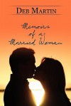 Memoirs of a Married Woman - Deb Martin