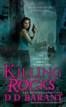 Killing Rocks - DD Barant