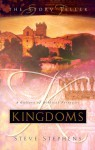 Kingdoms: A Gallery of Biblical Portraits - Steve Stephens