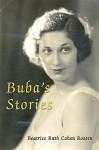 Buba's Stories - Beatrice Cohen Rossen