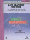 Student Instrumental Course Alto Clarinet Student - Neal Porter, James D. Ployhar, Robert Lowry