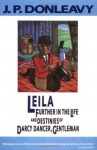 Leila: Further in the Life and Destinies of Darcy Dancer, Gentleman (Donleavy, J. P.) - J. P. Donleavy