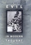 Evil in Modern Thought: An Alternative History of Philosophy - Susan Neiman