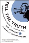 Tell The Truth: Honesty Is Your Most Powerful Marketing Tool - Sue Unerman, Jonathan Salem Baskin