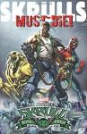 Skrulls Must Die!: The Complete Skrull Kill Krew - Grant Morrison, Mark Millar, Dan Slott, Christos Gage, Adam Felber, Steve Yeowell, Stefano Caselli, Harvey Tolibao