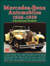 Mercedes-Benz Automobiles 1926-1939 A Brooklands Portfolio - R. Clarke