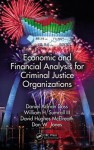 Economic and Financial Analysis for Criminal Justice Organizations - Daniel Adrian Doss, William H. Sumrall III, David H. McElreath, Don W. Jones