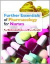 Further Essentials Of Pharmacology For Nurses - Paul Barber