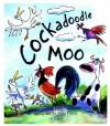 Cockadoodle Moo (Twinkle, Twinkle, Chocolate Bar) - John Foster