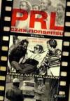 PRL. Czas nonsensu - Wiesław Kot