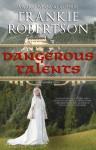 Dangerous Talents - Frankie Robertson