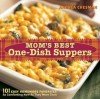 Mom's Best One-Dish Suppers: 101 Easy Homemade Favorites, as Comforting Now as They Were Then - Andrea Chesman