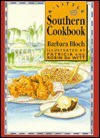 A Little Southern Cookbook - Barbara Bloch