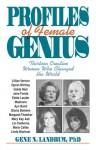 Profiles of Female Genius - Gene N. Landrum