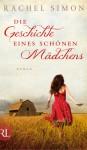 Die Geschichte eines schönen Mädchens - Rachel Simon, Ursula Walther