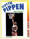 Scottie Pippen: Star Forward - Ken Rappoport