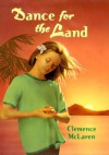 Dance for the Land - Clemence McLaren