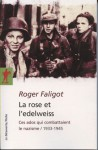 La rose et l'edelweiss (POCHES ESSAIS) (French Edition) - Roger Faligot