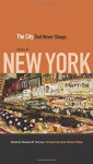 The City That Never Sleeps: Poems of New York - Shawkat M. Toorawa, Anne Pierson Wiese