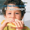 Que Hay Dentro De Mi? El Estomago/ What's Inside Me? My Stomach (Bookworms) - Dana Meachen Rau