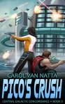 Pico's Crush: Central Galactic Concordance, Book 3 - Carol Van Natta