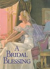 A Bridal Blessing - Welleran Poltarnees