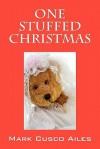 One Stuffed Christmas - Mark Cusco Ailes