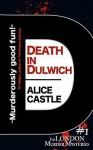 Death in Dulwich - Alice Castle