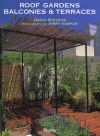Roof Gardens, Balconies and Terraces - David Stevens