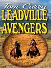 Leadville Avengers - Tom Curry