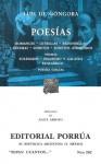 Poesías. Romances. Letrillas. Redondillas. Décimas. Sonetos. Sonetos Atribuidos. Poemas: Soledades. Polifemo y Galatea. Panegírico. Poesías Sueltas. (Sepan Cuantos, #262) - Luis de Góngora y Argote