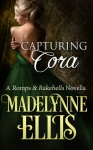 Capturing Cora - Madelynne Ellis