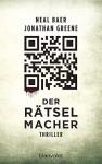 Der Rätselmacher: Thriller - Neal Baer, Jonathan Greene, Fred Kinzel