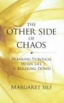The Other Side of Chaos - Margaret Silf