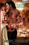 Gabriel's Law - Cheryl Pierson