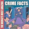 The World's Most Amazing Crime Facts for Kids - Guy Campbell