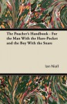 The Poacher's Handbook - For the Man with the Hare-Pocket and the Boy with the Snare - Ian Niall