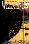 Weekends - Lindy S Hudis