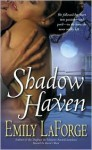 Shadow Haven - Emily LaForge