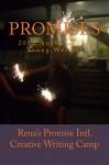 Promises: 2012 Anthology of Young Writers - Rena's Promise Intl. Creative Writing Camp, Simon Worrall, Simon Van Booy, Stephanie Wade, Heather Dune Macadam