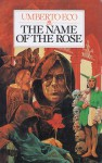 The Name of the Rose - William Weaver, Umberto Eco