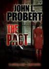 The Pact - John L. Probert