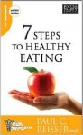 7 Steps to Healthy Eating - Paul C. Reisser
