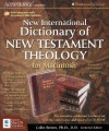 New International Dictionary of New Testament Theology for Macintosh(r): The Celebrated Complete 4-Volume Set with the Convenience and Speed of a CD-R - Colin Brown
