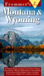 Frommer's Montana and Wyoming - George MacDonald