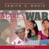 Mare's War - Tanita S. Davis, Sisi Aisha Johnson, Myra Lucretia Taylor, Recorded Books